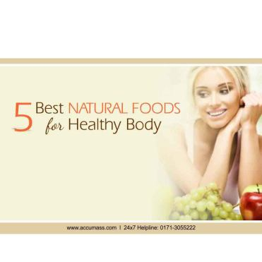 five-best-natural-foods-for-healthy-body